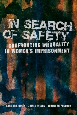 New Book on Gendered Violence and Conflict in Women's Prisons Co-Authored by James Wells Now Available