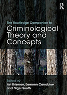 Criminological Theory and Concepts