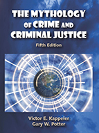 Mythology of Crime and Criminal Justice